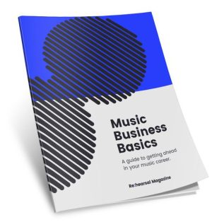Rehearsal Magazine: 'Music Business Basics'